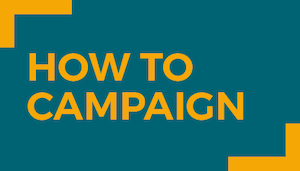 How to Campaign