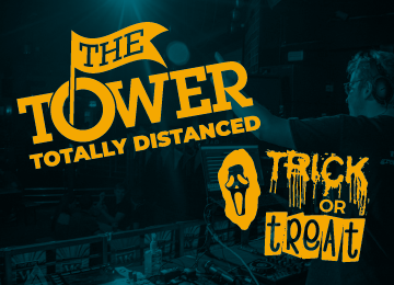 The Tower - Totally Distanced - Trick or Treat